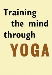 Cover of Training the Mind through Yoga