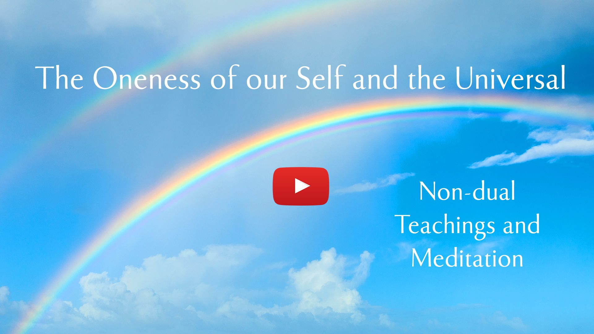 Sky and rainbow with link to non-dual meditation